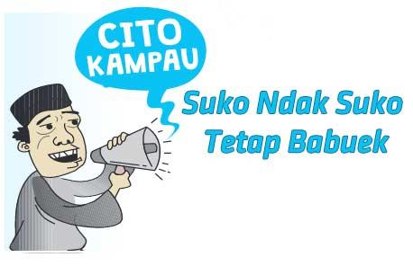 Suko Ndak Suko Tetap Babuek