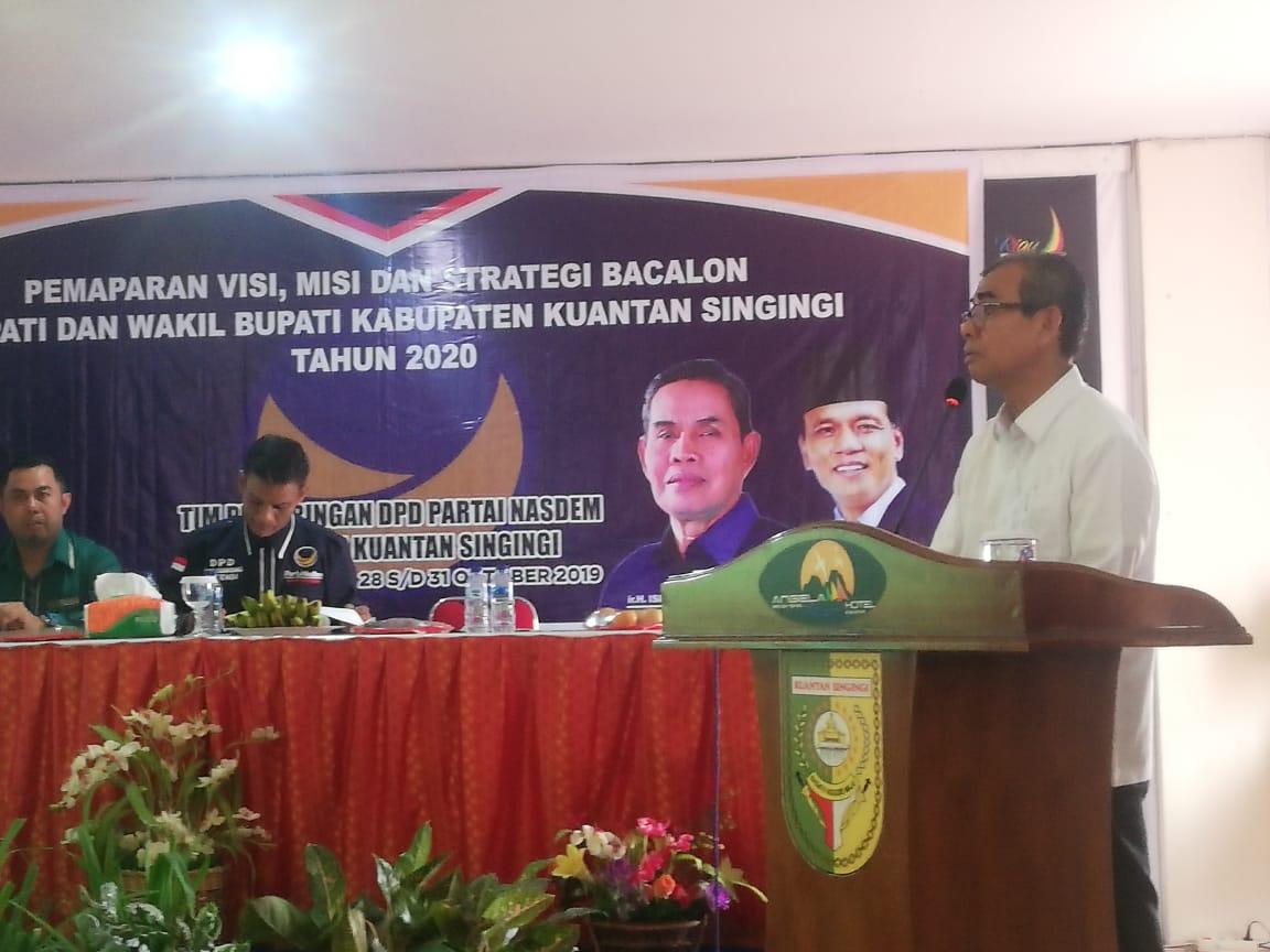 Mursini , Cabup Petahana Kabupaten Kuansing Sampaikan Visi Misi di NasDem Kuansing