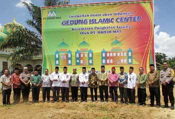 PT Musim Mas Salurkan Program CSRWakil Bupati Lakukan Peletakan Batu Pertama Pembangunan Islamic Center