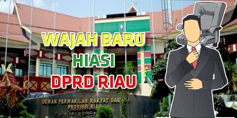 Wajah Baru Hiasi DPRD Riau