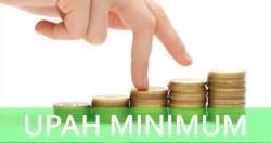 Tahun Depan Upah Minimum Naik