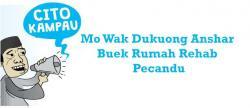 Mo Wak Dukuong Anshar Buek Rumah Rehab Pecandu