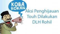 Aksi Penghijauan Touh Dilakukan DLH Rohil