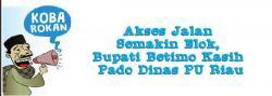 Akses Jalan Semakin Elok, Bupati Betimo Kasih Pado Dinas PU Riau