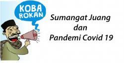 Sumangat Juang dan Pandemi Covid 19