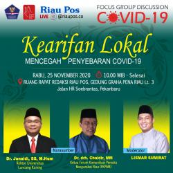 Riau Pos Taja FGD Kearifan Lokal Mencegah Penyebaran Covid-19