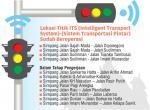 12 Persimpangan  Dipasang Sistem  Transportasi Pintar