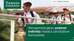 Tanoto Foundation Tegaskan Tak Pakai APBN, Alokasikan Dana Rp50 M